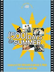 500 Days of Summer: The Shooting Script (Newmarket Shooting Script)