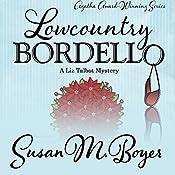 Lowcountry Bordello | Susan M. Boyer