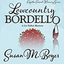 Lowcountry Bordello Audiobook by Susan M. Boyer Narrated by Loretta Rawlins
