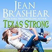 Texas Strong: Sweetgrass Springs Stories: Texas Heroes, Book 17 | Jean Brashear