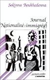 "Journal ""Nationalite, immigre(e)"" (Ecritures arabes) (French Edition)"