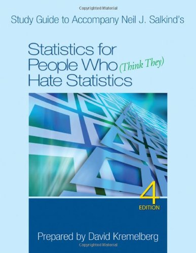 Study Guide to Accompany Neil J. Salkind's Statistics for...