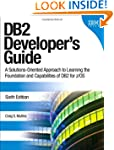 DB2 Developer's Guide: A Solutions-Or...