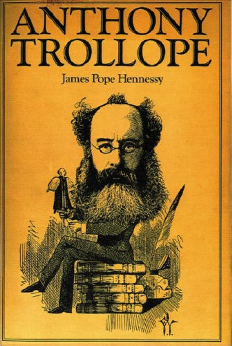 Anthony Trollope, JAMES POPE-HENNESSY