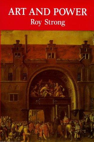 Art and Power: Renaissance Festivals 1450-1650