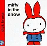 Miffy in the Snow (Miffy's Library)