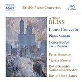 Bliss: Piano Concerto / Piano Sonata / C