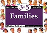 Families: Activities for 3-5 Year Olds (1897675372) by Mort, Linda