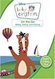 Baby Einstein &#8211; On the Go &#8211; Riding, Sailing and Soaring