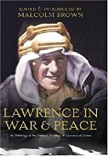 T.E. Lawrence in War and Peace