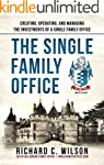 Single Family Office: Creating, Opera...
