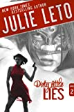 Dirty Little Lies: Sexy Suspense (Dirty Series Book 2)