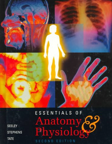 Essentials of Anatomy and Physiology