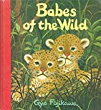 Babes Of The Wild (0448128942) by Fujikawa, Gyo