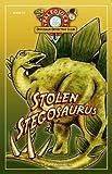 Stolen Stegasaurus: Book 2 of PaleoJoe's Dinosaur Detective Club