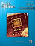 Bert Konowitz Popular Performer 1940s: The Best Songs from Broadway, Movies and Radio of the 1940s