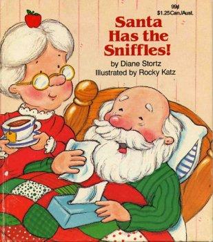 Santa has the sniffles, Diane Stortz