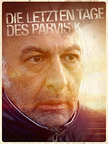 Die letzten Tage des Parvis K. on Amazon Prime Instant Video UK