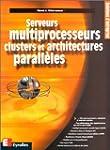 Serveur multiprocesseurs