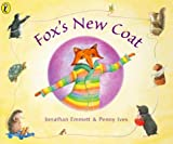 Fox's New Coat (Picture Puffin) (0140564764) by Emmett, Jonathan