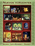 Nuevos horizontes (Spanish Edition) (0471475971) by Gilman, Graciela Ascarrunz