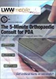 img - for The 5-Minute Orthopaedic Consult for PDA: Powered by Skyscape, Inc. (The 5-Minute Consult Series) book / textbook / text book
