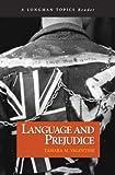 Language and Prejudice (A Longman Topics Reader)