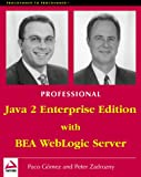 img - for Professional J2EE Programming with BEA WebLogic Server book / textbook / text book