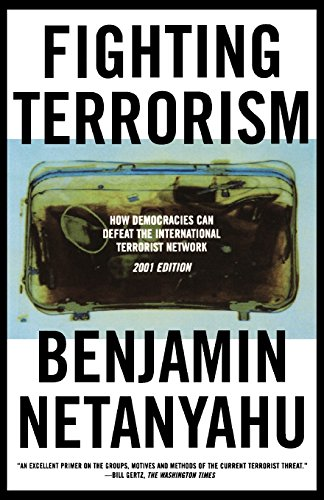 Fighting Terrorism: How Democracies Can Defeat Domestic and International Terrorists