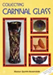 Carnival Glass Collectors Handbook: A...