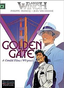 Largo Winch, tome 11 : Golden Gate par Francq