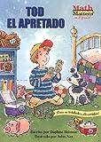 Tod el Apretado (Math matters en Espanol) (Spanish Edition)