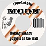 Goodnight Moon: Making Shadow Puppets on the Wall