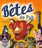 echange, troc François Bertin, Claude Weill - Bêtes de Pub