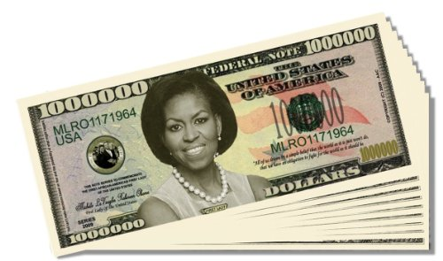 First Lady Michelle Obama Novelty Million Dollar Bill - 10 Count with Bonus Clear Protector & Christopher Columbus Bill