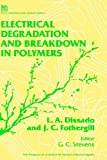 img - for Electrical Degradation and Breakdown in Polymers (I E E Materials and Devices Series) book / textbook / text book