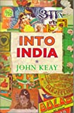 Into India (0472086359) by Keay, John