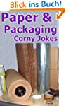 Paper and Packaging Corny Jokes (Engl...