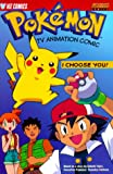 Pokemon Tv Animation Comic: I Choose You! (1569314551) by Shudo, Takeshi