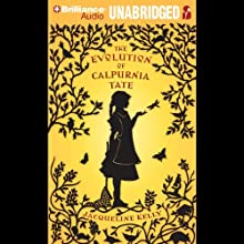 The Evolution of Calpurnia Tate Audiobook by Jacqueline Kelly Narrated by Natalie Ross