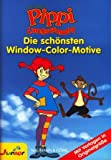 Window-Color-Vorlage: PIPPI LANGSTRUMPF - Die schönsten Window-Color-Motive - mit Vorlagen in Originalgröße -