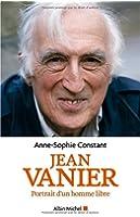 Jean Vanier - Portrait d'un homme libre