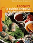 Connatre la cuisine chinoise et viet...