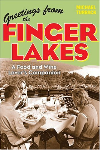 Greetings From The Finger Lakes: A Food And Wine Lover