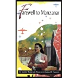Farewell to Manzanar: A True Story of Japanese American Experience During and  After the World War II Internment ~ James D. Houston