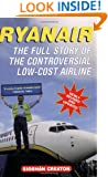 Ryanair: The Full Story of the Controversial Low-Cost Airline
