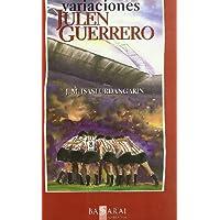 Variaciones Julen Guerrero (Narrativa)