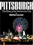 Pittsburgh: The Story of an American...