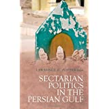 Sectarian Politics in the Persian Gulf