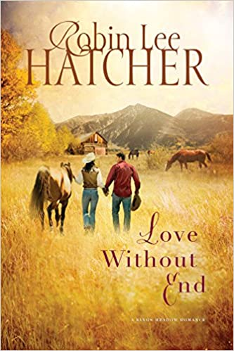 Love Without End (A King's Meadow Romance Series Book 1)